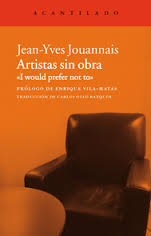 Jean-Yves. Jouannais. Artistas sin obra