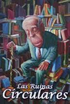 Borges. Las Ruinas Circulares