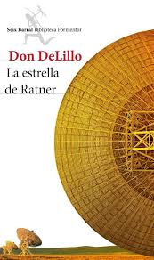 Don DeLillo. La Estrella de Ratner