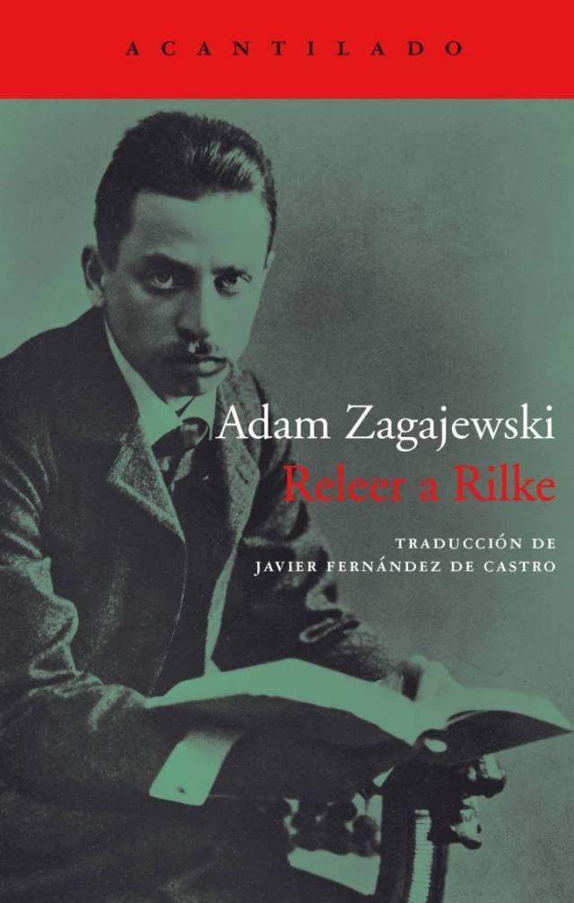 Adan Zagajewski. Releer a Rilke