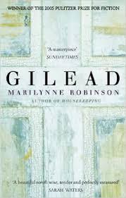 Marilynne Robinson. Gilead