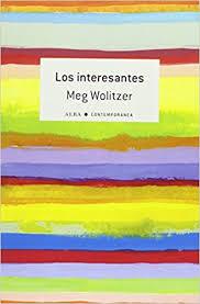 Meg Wolitzer. Los interesantes