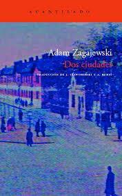 Adam Zagajewski. Dos ciudades
