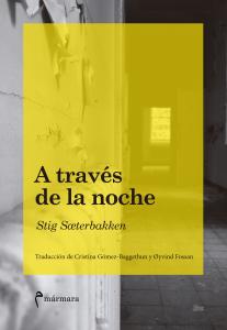 Stig Soeterbakken. A través de la noche