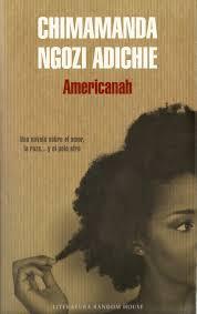 Chimamanda Ngozi Adichie. Americanah