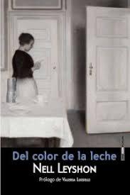 Nell Leyshon. Del color de la leche