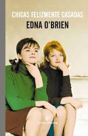 Edna O'Brien. Chicas felizmente casadas.jpg