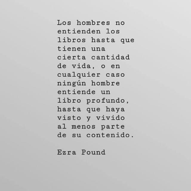 Ezra Pound. Los hombres no entienden los libros