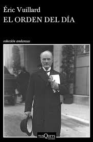 Éric Vuillard. El orden del día